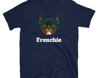 Funny Frenchies French Bulldog Shirt - Frenchie T-Shirt