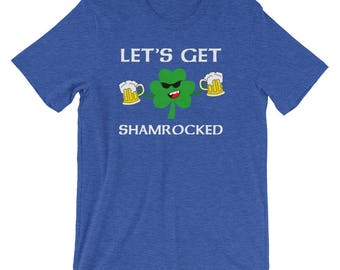 St. Patricks Day Irish T Shirt | Lets Get Shamrocked | Irish Gifts | Irish Pride | Irish T-Shirt | Irish Shirt | Funny Irish Tee