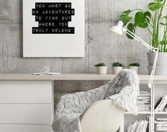 Adventure quote monochrome travel print | simplistic | typography | art | decor | home | wall art | bedroom | inspirational | office