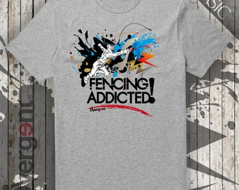 Fencing Addicted! Free time t-shirt