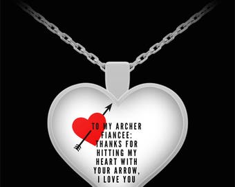 To My ARCHER FIANCEE! Heart Pendant Shape, Premium Silver Plated Necklace.