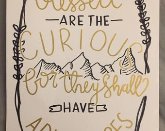 Blessed are the curious, for they shall have adventures: Mini Calligraphy Poster