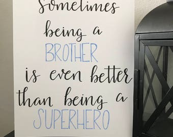 Being a Brother... hand lettered wall print   Boys Room