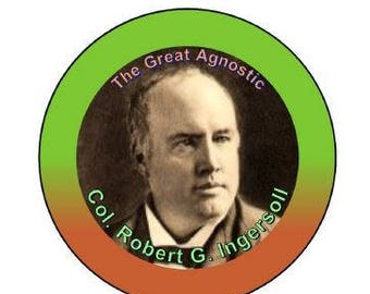 """Robert G. Ingersoll """"The Great Agnostic"""" pin-on buttons."""