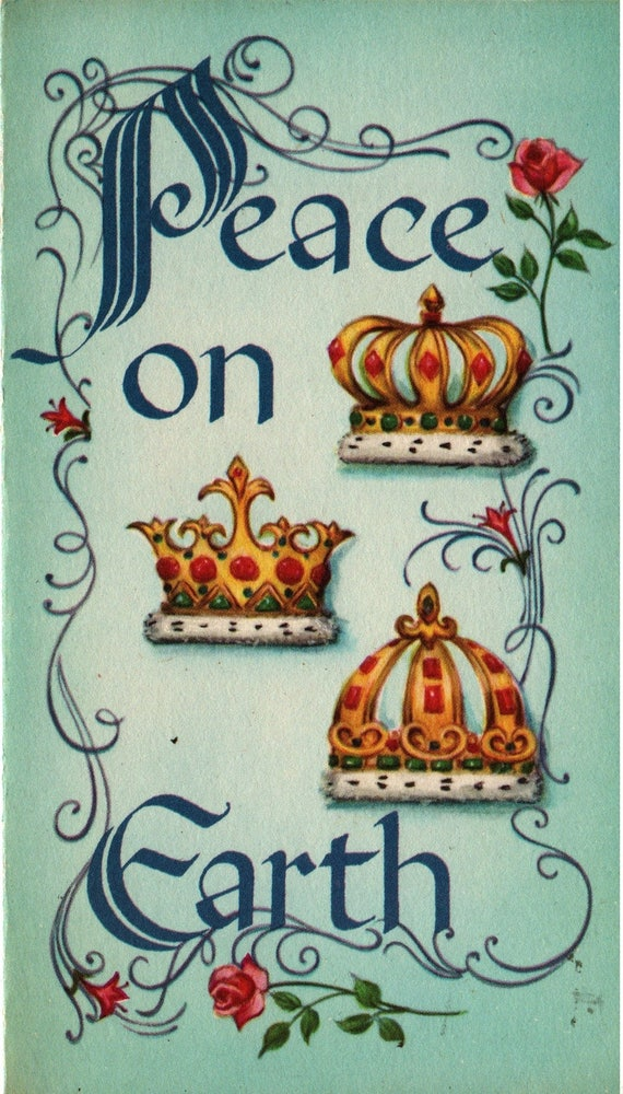 Peace on Earth - Three Royal Crowns & Flowers - Vintage Christmas Card