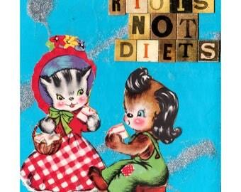 Riots Not Diets {Original Collage}