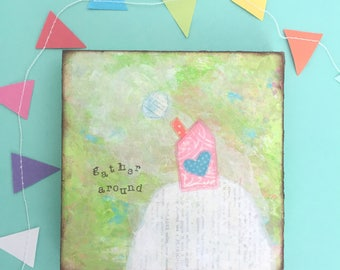 Gather Sign • Colorful Home Decor • Whimsical house painting • Mixed Media Art • Original Art • Small gift idea • 6x6 inch wood