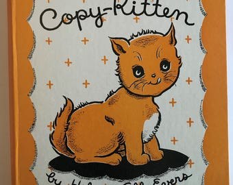 Copy-Kitten by Helen & Alf Evers 1946 Hardcover Book Vintage Childrens Book