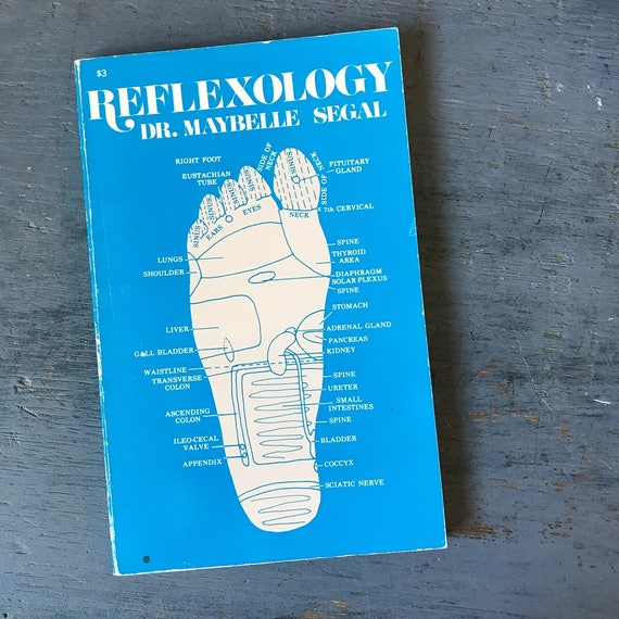 vintage book - Reflexology - Dr Maybelle Segal - holistic medical massage - natural therapy - reference how-to - 1976