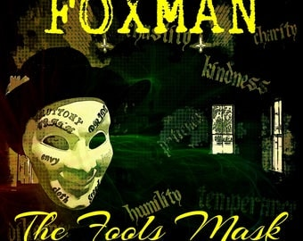 The Fools Mask by Foxman (2017, 14 songs)