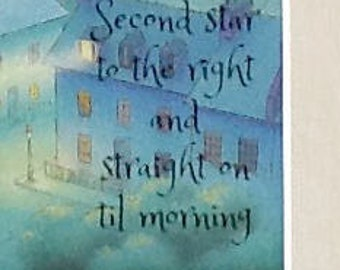 "peter pan matted illustration with quote, ""second star to the right and straight on til morning"""