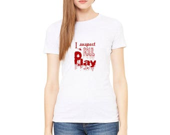Murder Shirts, Funny Tshirt, True Crime Graphic Tee, Mudrerino Shirt, MFM Fan, I Suspect Foul Play Short Sleeve Cotton Crewneck Hand Printed