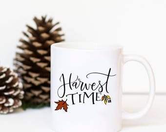Harvest Time Mug - Fall Coffee Cup, Fall Mug, Harvest Decor, Fall Kitchen Decor, Hand Lettered Mug, Fall Leaf Mug