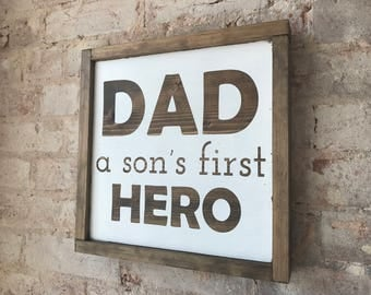 Dad A Son's First Hero Wood Sign | Farmhouse Wood Sign | Chic Decor | Custom Chic Wood Sign | Home Decor