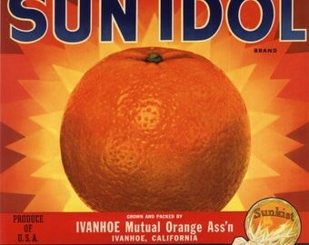 Original vintage citrus crate label 1940s Sun Idol Grapic Sunburst Orange Sunkist Ivanhoe California