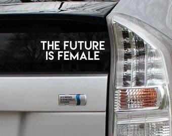 SALE The Future is Female Rub-On Vinyl Die Cut Decal Bumper Sticker Car Laptop Bike