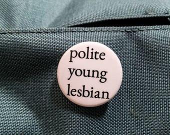 Polite Young Lesbian button