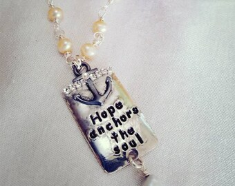 HOPE ANCHORS the SOUL, hand soldered necklace