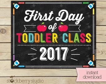 First Day of Toddler Class Sign - 1st Day of School Sign - First Day of School Sign Printable - First Day Pre-school Sign - Instant Download