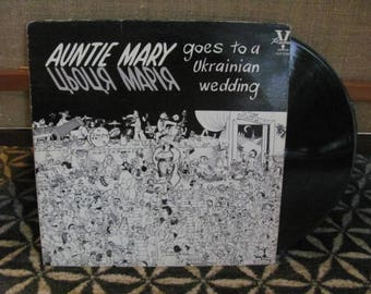 "Vintage 70's ""Auntie Mary Goes to a Ukrainian Wedding"" Vinyl Record Album - Kitsch - Comedy - Ukrainian - Gag Gift - Saskatchewan"
