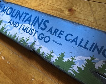 The Mountains Are Calling And I Must Go, Handcrafted Rustic Wood Sign, Mountain Decor for Home and Cabin, 1038
