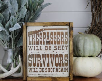 Trespassers Wood Sign for Rustic - Farmhouse - Boho - Primitive Styles