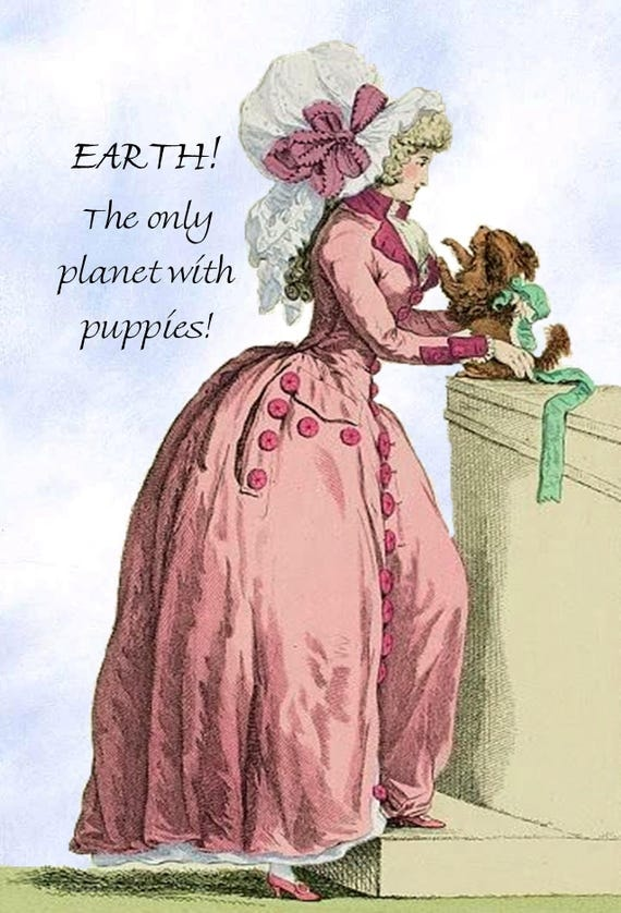 EARTH! The Only Planet With Puppies! Pretty Girl Postcard. Funny Card. Marie Antoinette Card. Gift for Her. Funny Quote. Funny Saying Card.
