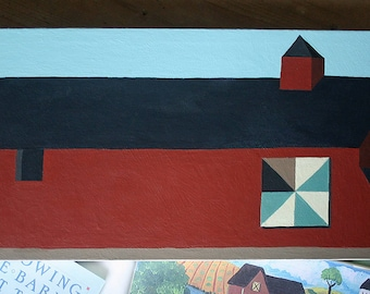 The Barn Quilt -  Original Painting Acrylic on Gessoed Canvas