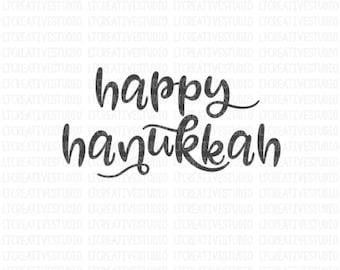 Happy Hanukkah SVG, Hanukkah SVG, Chanukah SVG, Svg Files, Cricut Cut Files, Silhouette Cut Files