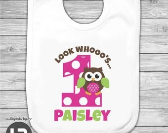Look Whoo's Turning 1 Owl Birthday Bib (Girls) -- Personalized with Child's Name & Age
