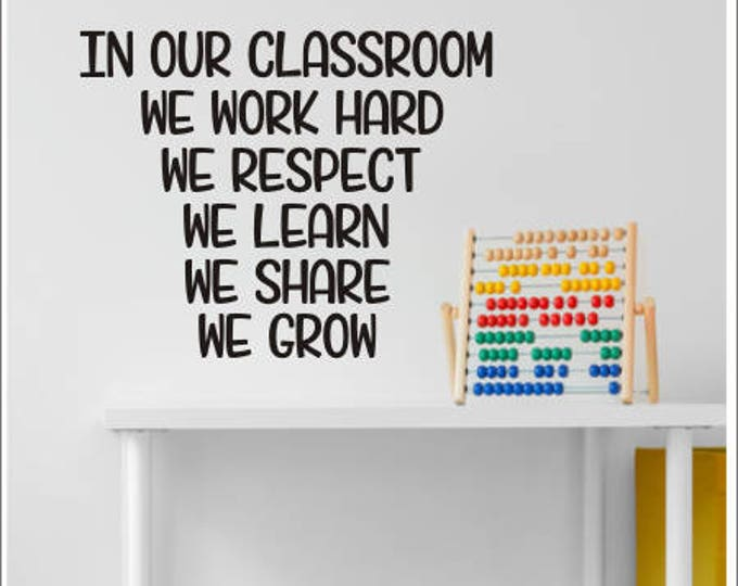 In Our Classroom Decal School Vinyl Classroom Teacher Decor Classroom Rules Vinyl Decal for Wall Whiteboard Chalkboard Back to School