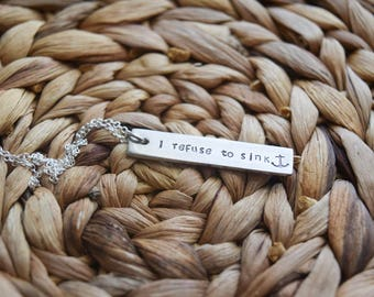 I refuse to sink necklace   hand stamped   personalized jewelry   bar necklace   affirmation necklace   personalized gift   gift under 25