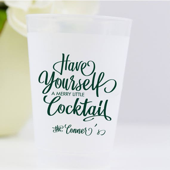 have yourself a merry little cocktail shatterproof party cups - wine cups
