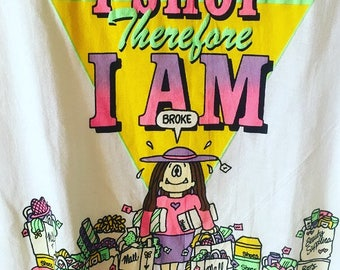I Shop Therefore I AM Cathy Comic XL Tshirt