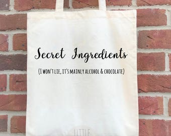 Secret ingredients - funny alcohol tote bag, a reusable shopping bag with funny alcohol and chocolate quote