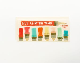 Let's Paint the Town Birthday Girl Card