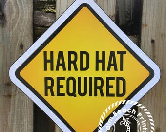 Hard Hat Required Yield Sign Printed Construction Sign - Printed and Shipped Yield Sign - Construction Party Sign - Printed Yield Sign