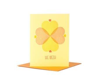 We Mesh Valentine Letterpress Card / Letterpress Valentine / Anniversary Card / Pink / Orange / Yellow / Illustrated / Monoweight / Heart