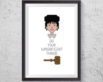 Do Your Magnificent Things - Judge Rosemarie Aquilina Inspired Cross Stitch PDF - Instant Download