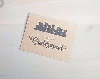 Will You Be My Bridesmaid? Bridesmaid Gift, City Wedding