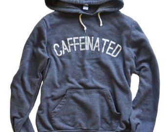 Caffeinated Hoodie