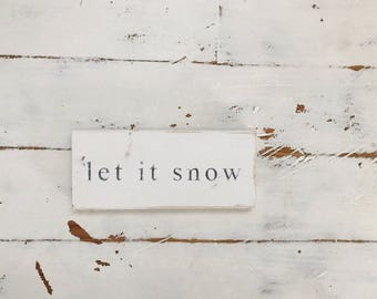 Let It Snow  Wood Plank