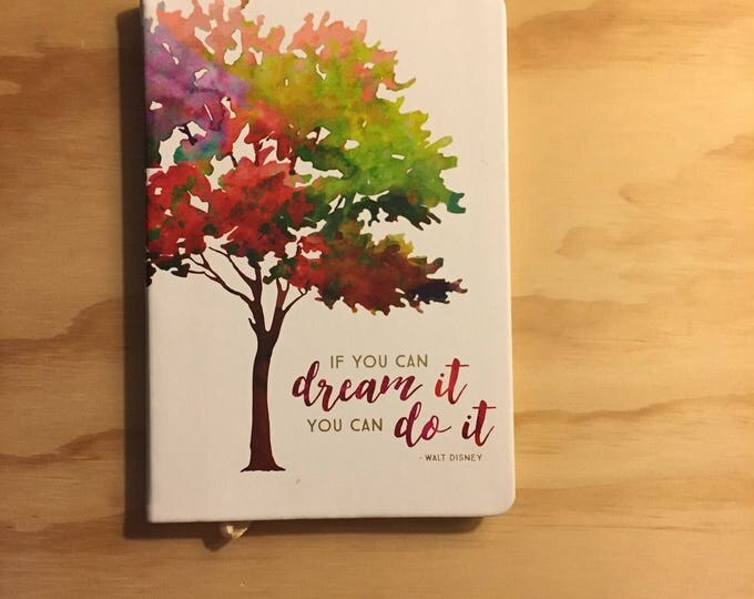 Journal. SOLD FOR CHARITY. Notebook If You Can Dream It You Can Do It.