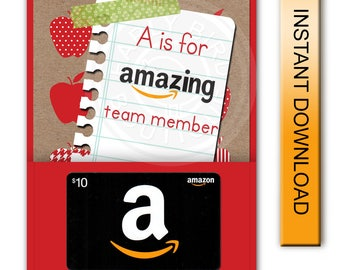 """Printable """"A is for Amazing Team Member"""" Amazon Gift Card Holder - Digital Instant Download"""