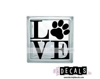 LOVE (Paw) - Family and Pet Vinyl Lettering for Glass Blocks - Animal Craft Decals