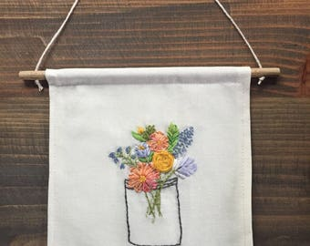 Mason Jar Bouquet Hand Embroidered Banner