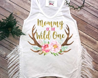 Mommy of the Wild One, Wild One Party, Mommy and Me shirts, Mommy and Me Outfits, Wild One Birthday, Wild One theme, Mom Shirts, Antlers