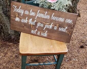 Wedding Signs - Rustic Wedding Signs - Seating Chart Signs - Pick a Seat Not a Side - Rustic Wedding Decor - Wedding Decor - Wedding