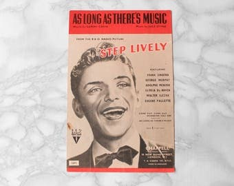 1944 Frank Sinatra Sheet Music • Music Memorabilia • Step Lively 'As Long As There's Music' • Song sheet Musician Gift • Music Collectibles