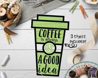 Coffee Monogram svg, Coffee Cut File, Coffee Quote svg, Coffee Cup svg, Coffee Lover svg, eps, dxf, png Cut Files for Silhouette for Cricut